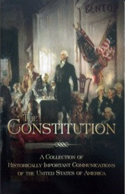 The Constitution: A Collection of Historically Important Communications