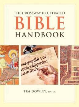 The Crossway Illustrated Bible Handbook