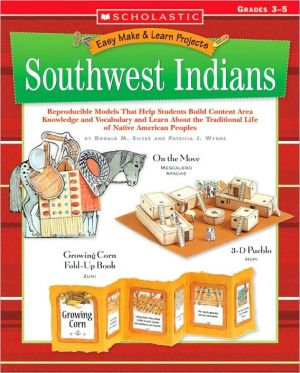 Easy Make & Learn Projects: Southwest Indians