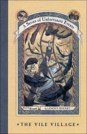 The Vile Village (Series of Unfortunate Events)