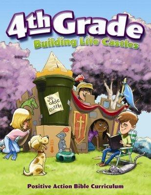 Building Life Castles 4th Grade Teacher's Manual (Building Life Castles)