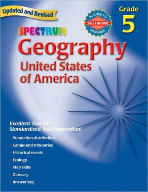 Spectrum Geography, Grade 5: The United States of America