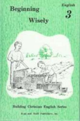 Beginning Wisely English 3