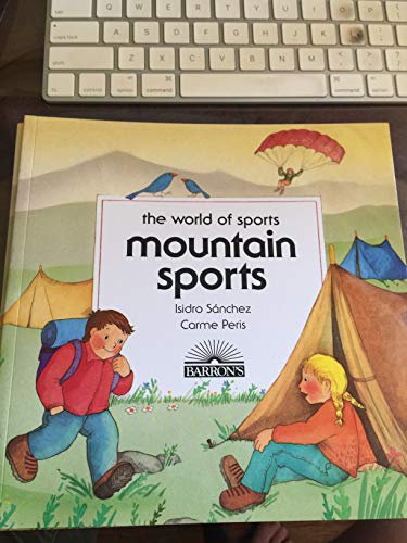 Mountain Sports (The World of Sports)