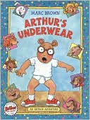 Arthur's Underwear: An Arthur Adventure (Arthur Adventures)