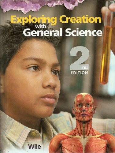 Exploring Creation with General Science Student Text