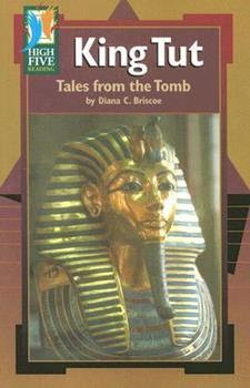 King Tut Tales from the Tomb
