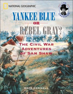 Yankee Blue or Rebel Gray? A Family Divided by the Civil War