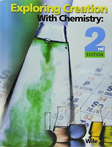 Exploring Creation with Chemistry Student Text
