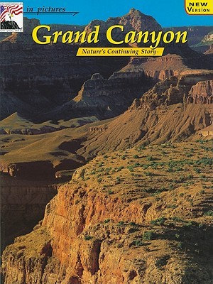 In Pictures Grand Canyon: The Continuing Story (English and German Edition)