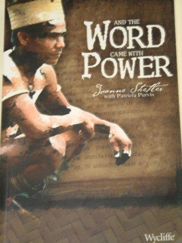 And the Word Came with Power, 2006 publication