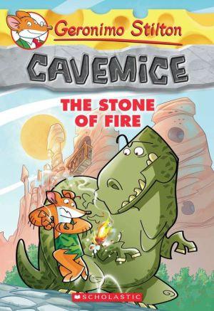 Geronimo Stilton Cavemice #1: The Stone of Fire