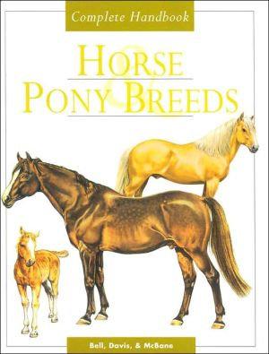 Horse&Pony Breeds - Complete Handbook