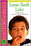 Loose-Tooth Luke (Real Kids Readers, Level 3)