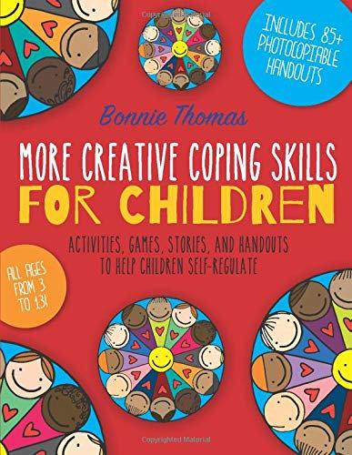 More Creative Coping Skills for Children.