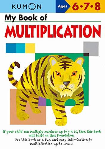 My Book of Multiplication: Ages 6 - 7 - 8 (Kumon Workbooks)