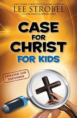 Case for Christ for Kids (Case for� Series for Kids)