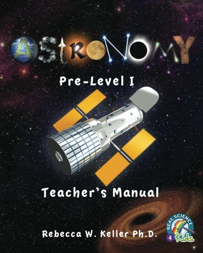 Astronomy Pre-Level 1 Teacher's Manual