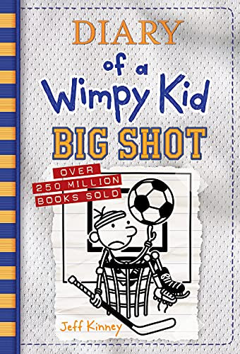 Big Shot (Diary of a Wimpy Kid #16)