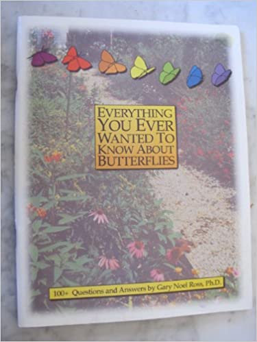 Everything You Ever Wanted to Know About Butterflies