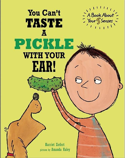 You can�t Taste a Pickle with Your Ear