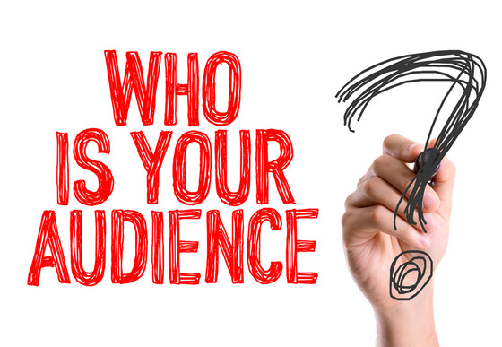 Choosing Your Audience Wisely