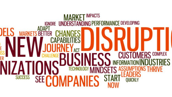 DISRUPTION IS THE NEW NORM How We Got Here and How To Thrive