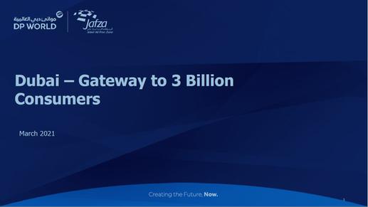 Dubai - Gateway to 3 Billion Consumers