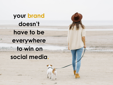 Your Brand Doesn't Have To Be Everywhere To Win On Social Media