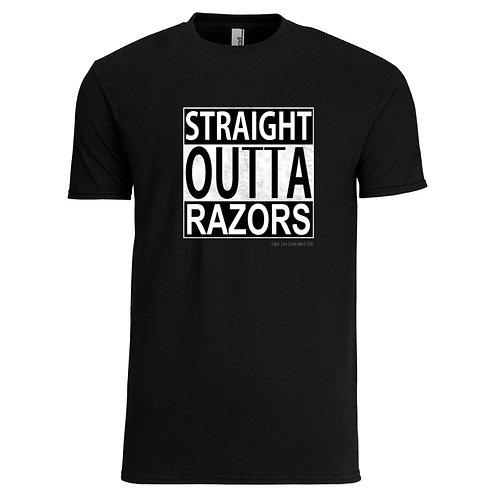 Straight Outta Razors