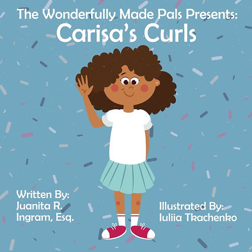The Wonderfully Made Pals Presents: Carisa's Curls