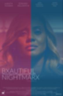 BXAUTIFUL NIGHTMARX MOVIE POSTER-2.png