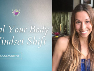 Heal Your Body - Mindset Shift