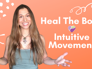 HEAL THE BODY INTUITIVE MOVEMENT
