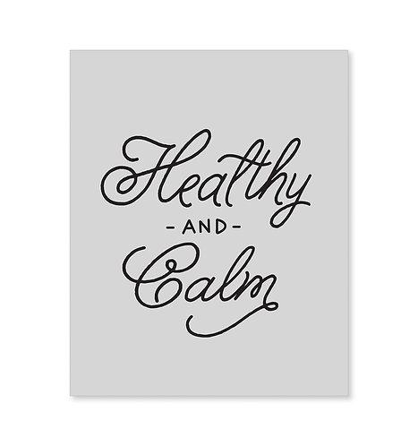Healthy and Calm Art Print
