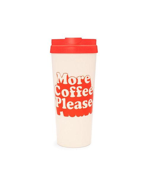 Hot Stuff Thermal Mug More Coffee Please- Ban.do