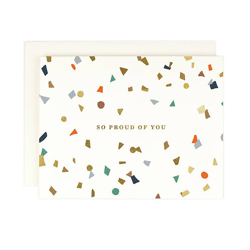 Proud Of You Confetti Greeting Card
