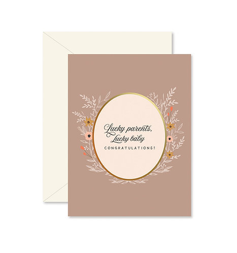 Lucky Parents, Lucky Baby Greeting Card
