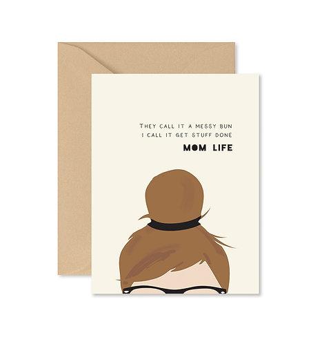 Messy Bun Mom Greeting Card