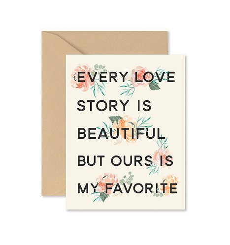 Every Love Story Is Beautiful Greeting Card