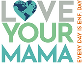 Love%20Your%20Mama%20Graphic%20with%20we