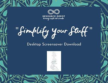 simplify your stuff desktop screensaver