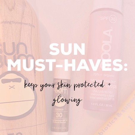 Sun Must-Haves