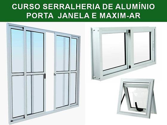 Curso de Serralheria de Alumínio (Porta, Janela e Maxim-ar)