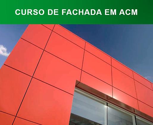 Curso de Fachada em ACM