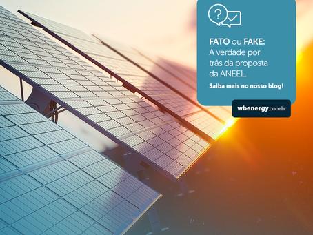 FATO ou FAKE: A verdade por trás da proposta da ANEEL