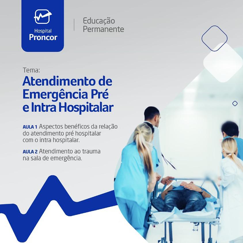 Atendimento de Emergência Pré e Intra Hospitalar