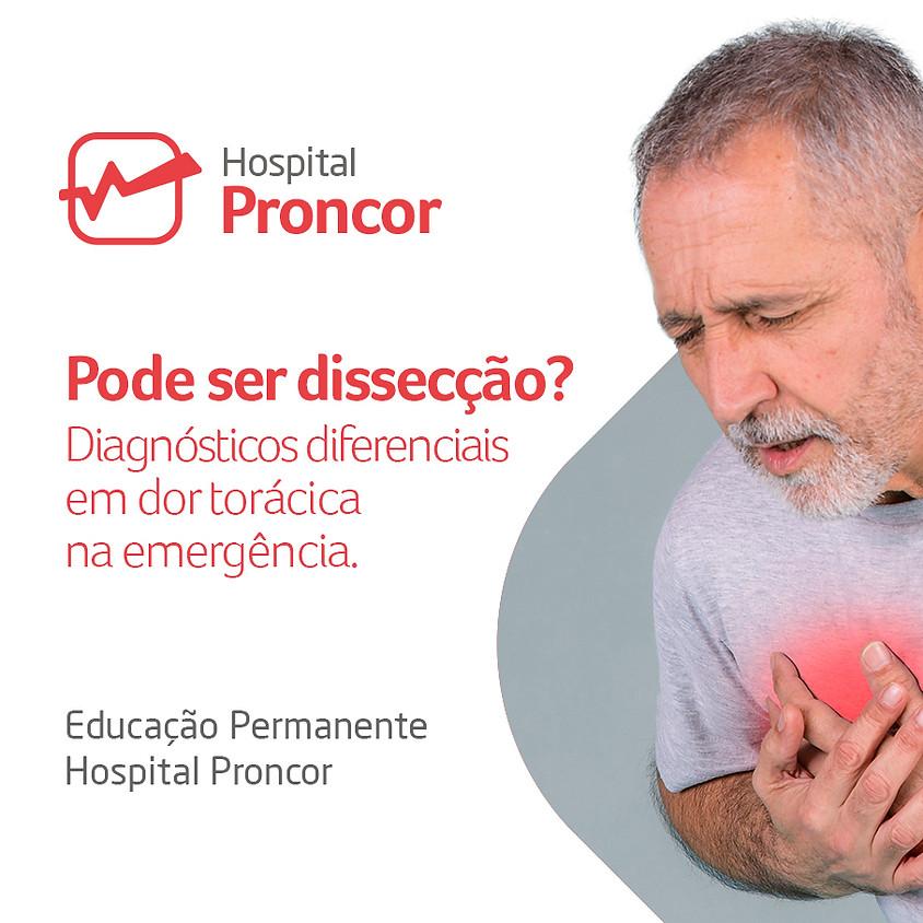 Pode ser dissecção? Diagnósticos diferenciais em dor torácica na emergência.