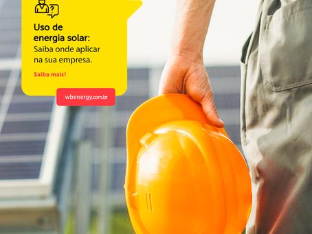 Uso de energia solar: saiba onde aplicar na sua empresa | WB Energia Solar