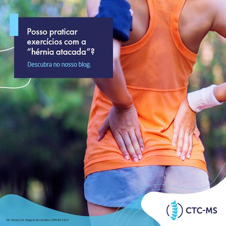 Hérnia de Disco: Exercícios Indicados e Contra Indicados | CTC-MS